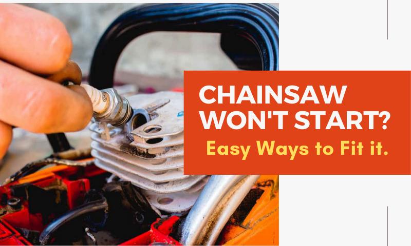 chainsaw won't start